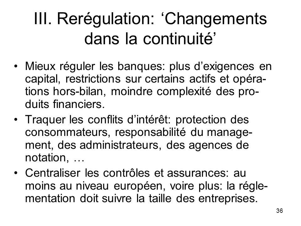 III. Rerégulation: 'Changements dans la continuité'