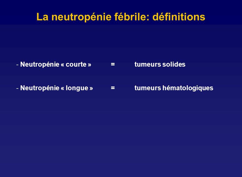 La neutropénie fébrile: définitions