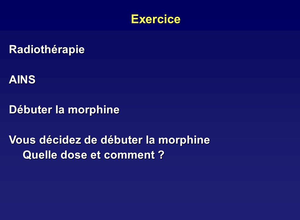 Exercice Radiothérapie AINS Débuter la morphine