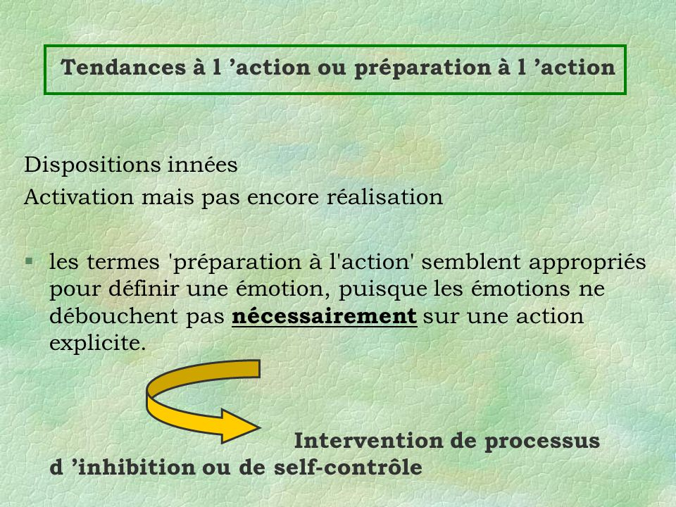 Tendances à l 'action ou préparation à l 'action