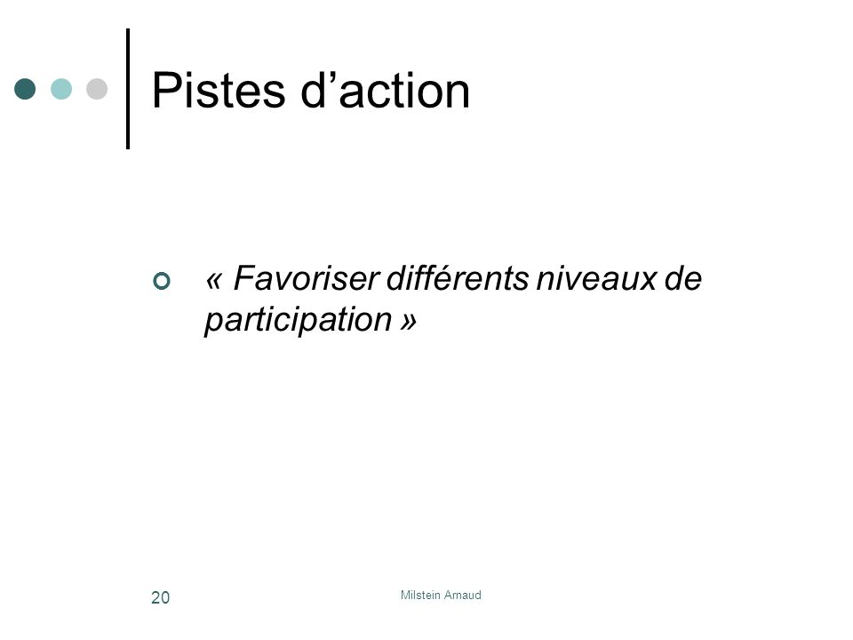 Pistes d'action « Favoriser différents niveaux de participation »