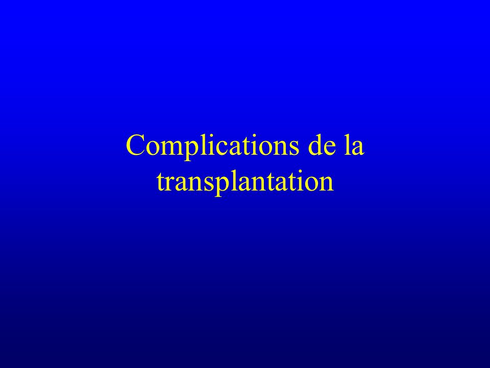 Complications de la transplantation