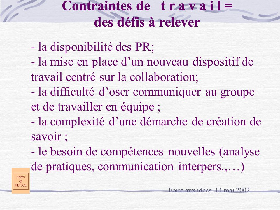 Contraintes de t r a v a i l = Contraintes de t r a v a i l =