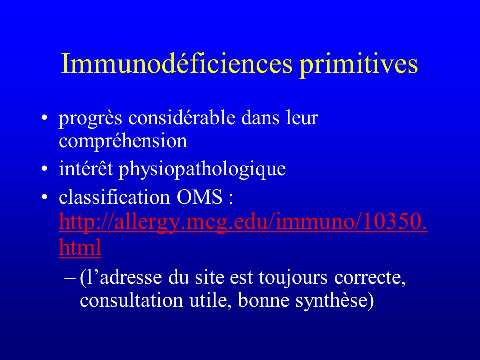 Immunodéficiences primitives