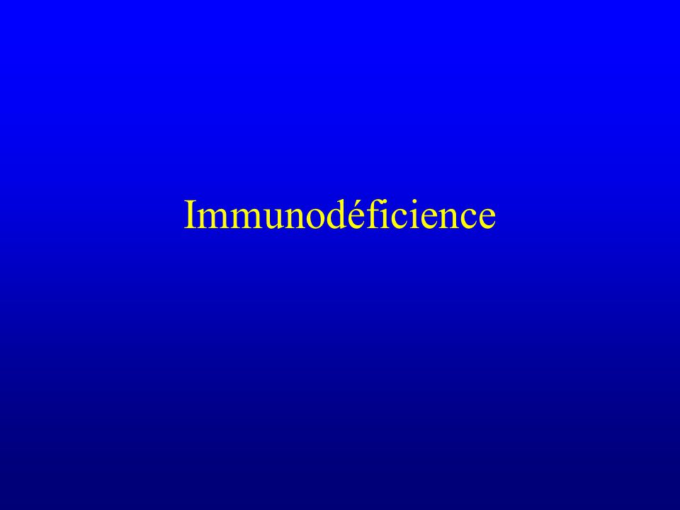Immunodéficience