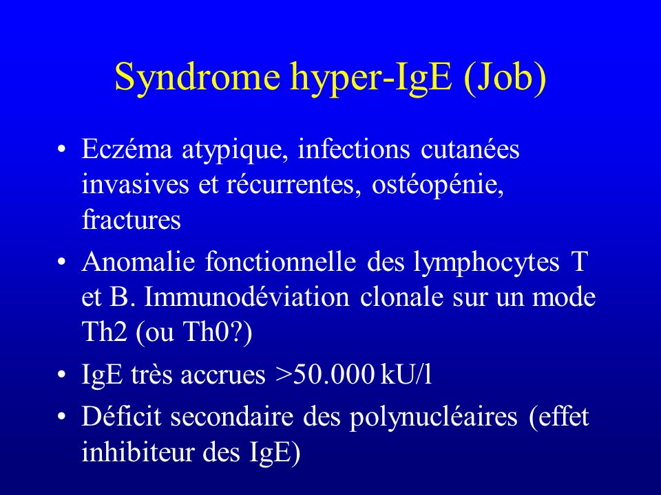 Syndrome hyper-IgE (Job)
