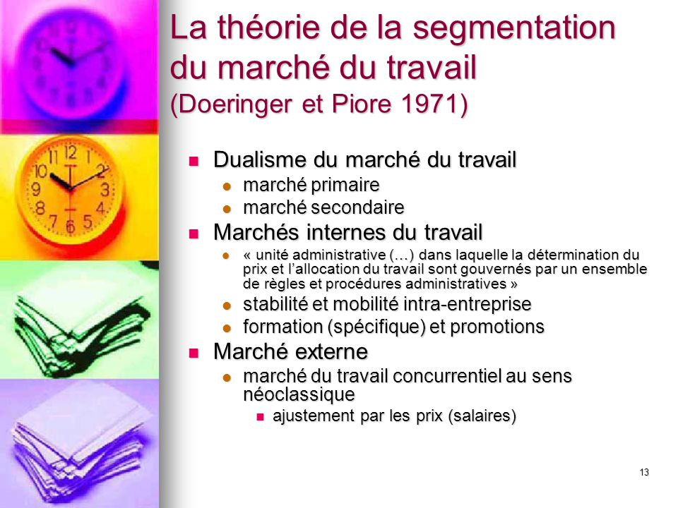 La théorie de la segmentation du marché du travail (Doeringer et Piore 1971)