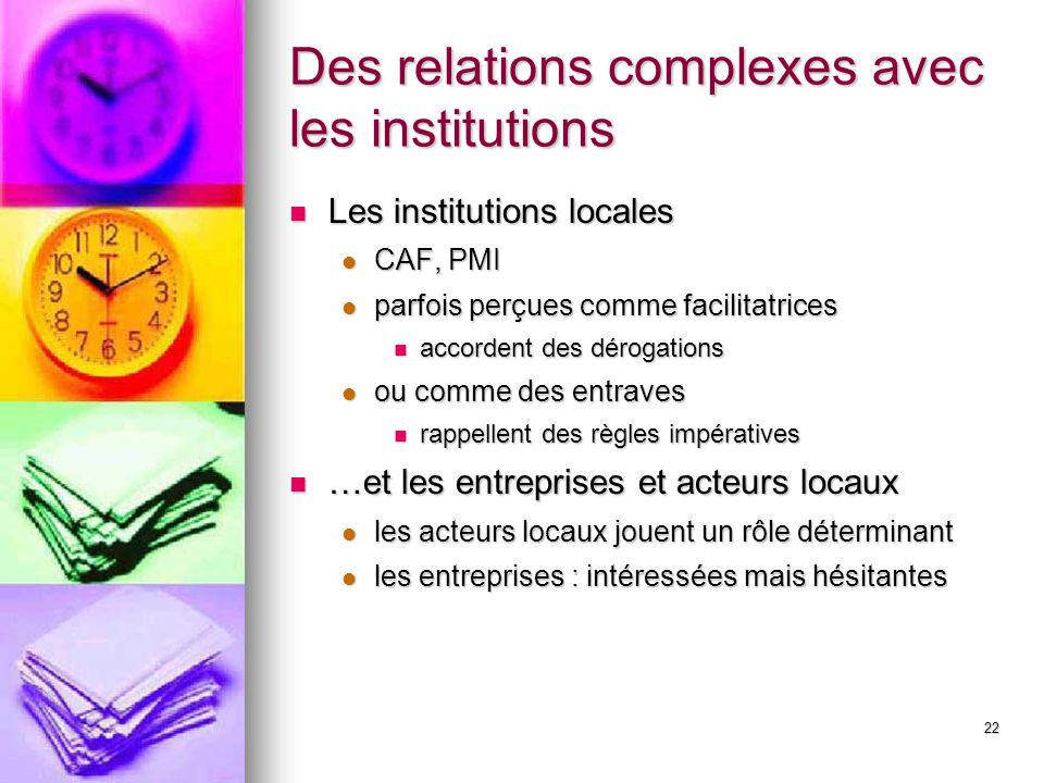 Des relations complexes avec les institutions