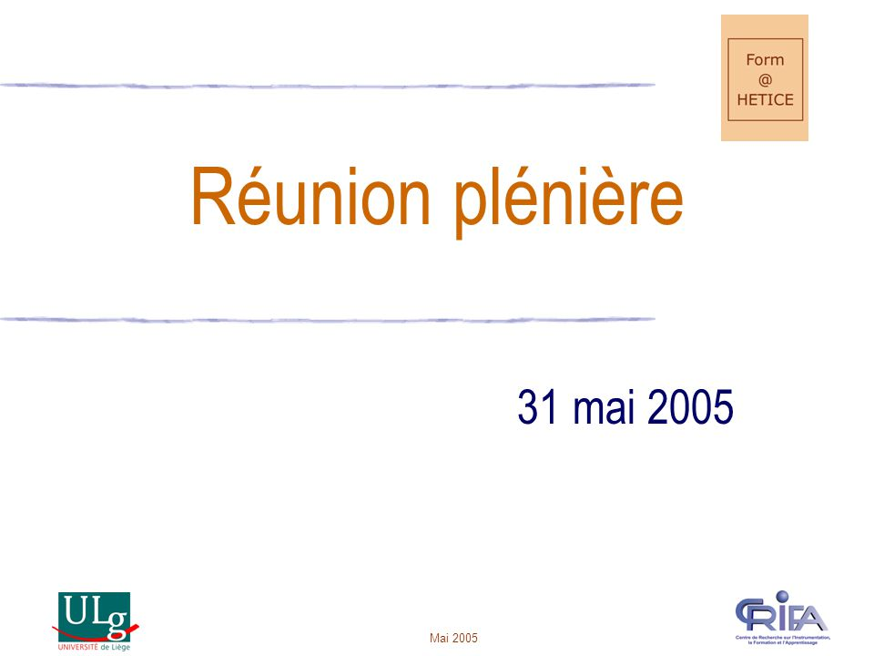 Réunion plénière 31 mai 2005 Mai 2005