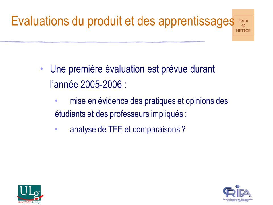 Evaluations du produit et des apprentissages