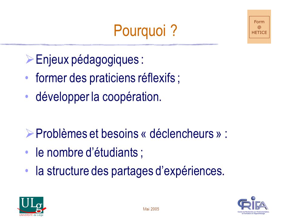 Pourquoi Enjeux pédagogiques : former des praticiens réflexifs ;