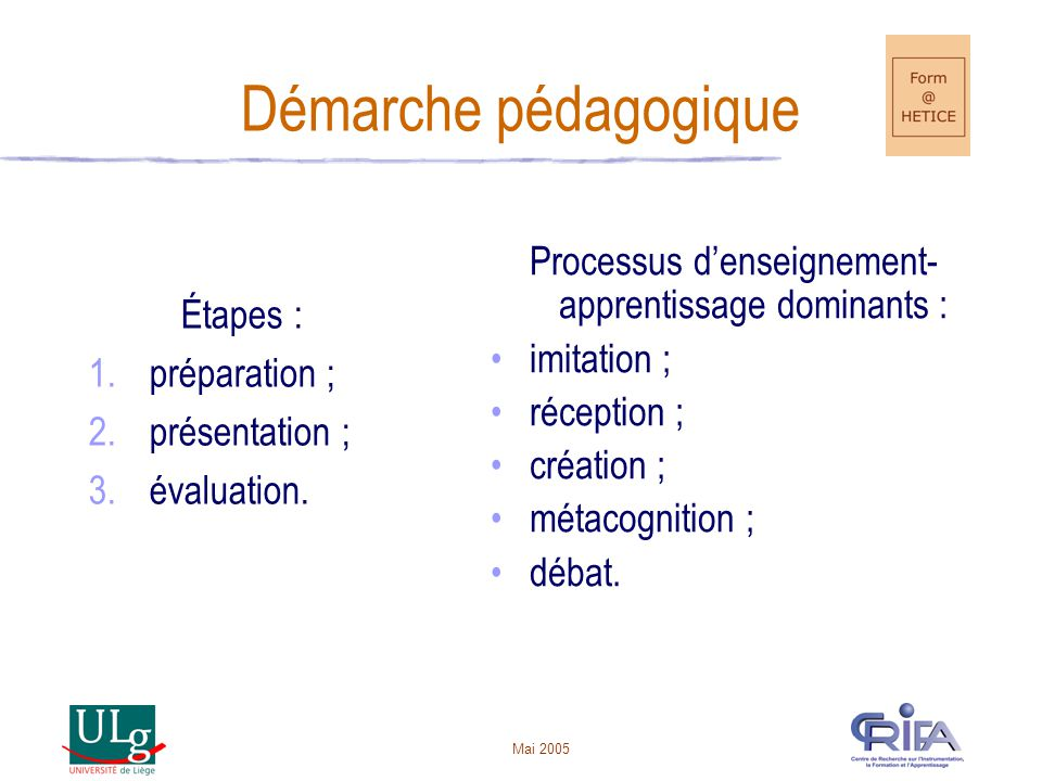 Processus d'enseignement-apprentissage dominants :