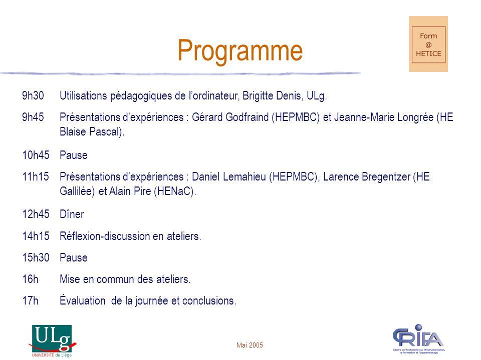 Programme 9h30. Utilisations pédagogiques de l'ordinateur, Brigitte Denis, ULg. 9h45.