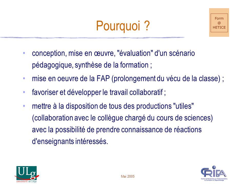 Pourquoi conception, mise en œuvre, évaluation d un scénario pédagogique, synthèse de la formation ;