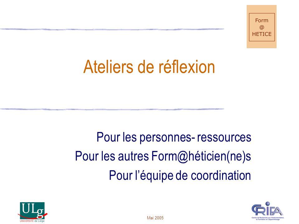 Ateliers de réflexion Pour les personnes- ressources
