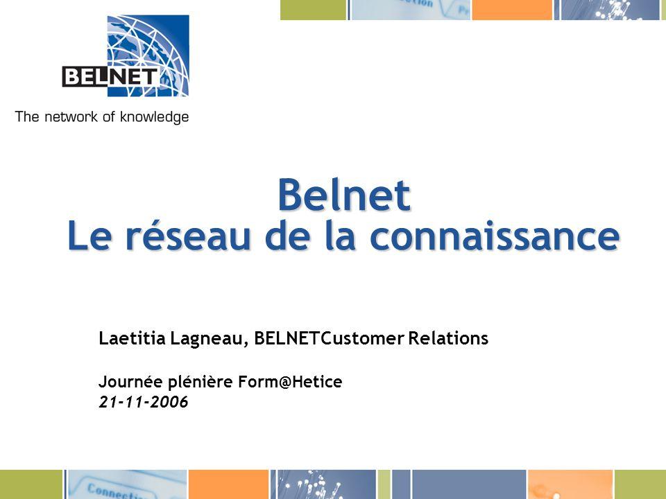 Belnet Le réseau de la connaissance