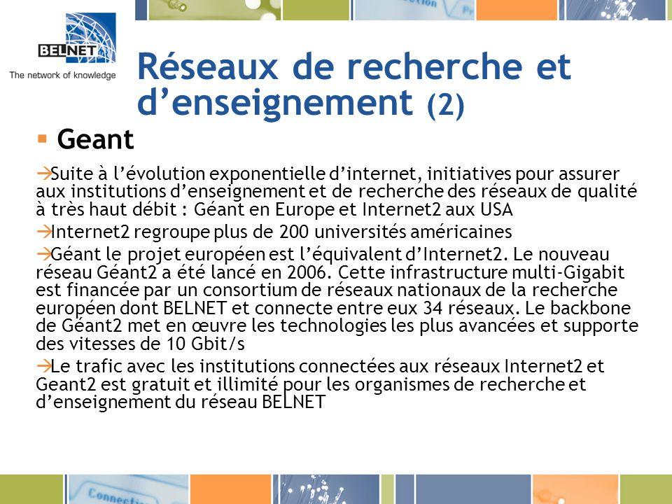 Réseaux de recherche et d'enseignement (2)
