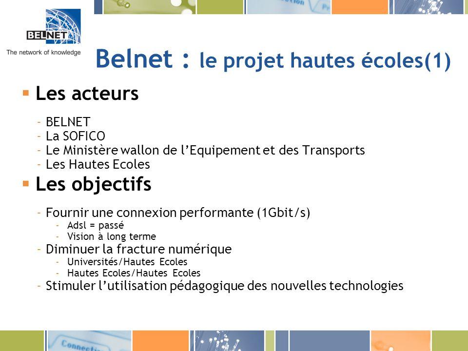 Belnet : le projet hautes écoles(1)