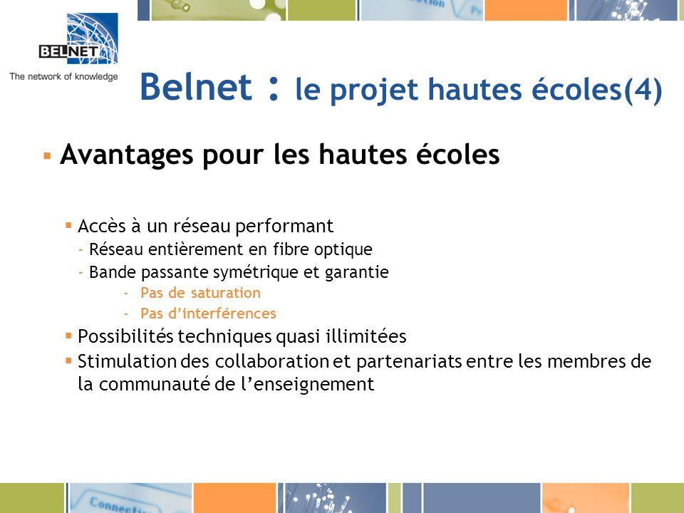 Belnet : le projet hautes écoles(4)