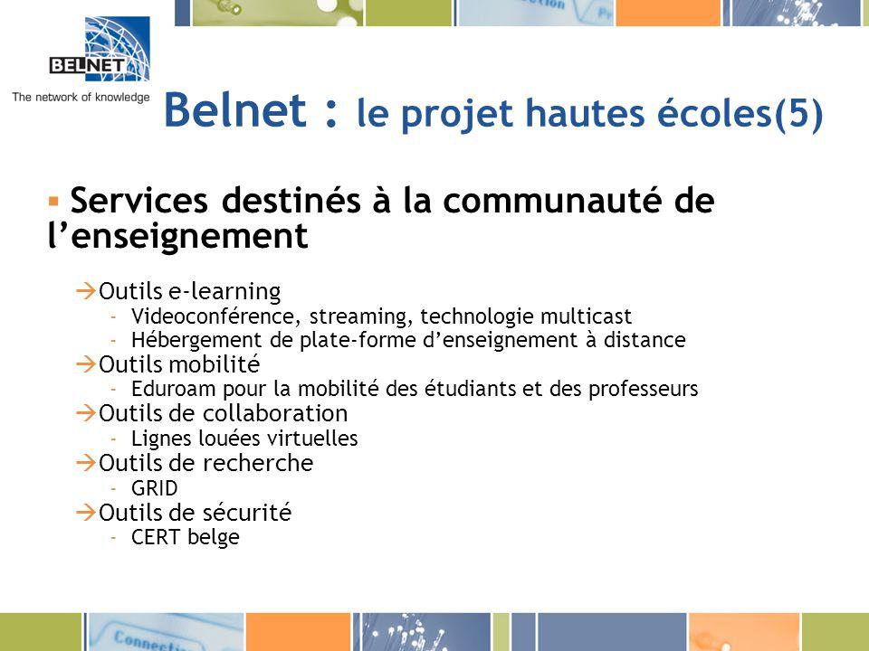 Belnet : le projet hautes écoles(5)