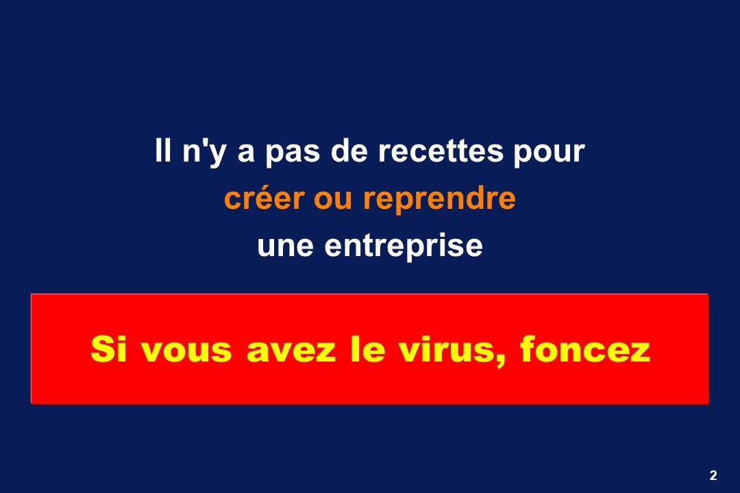 Si vous avez le virus, foncez