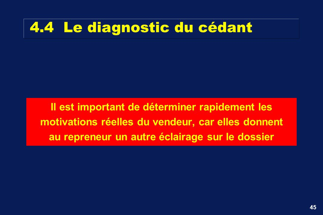 4.4 Le diagnostic du cédant