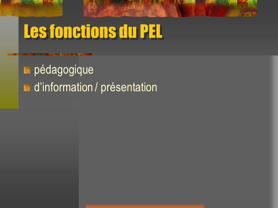 Les fonctions du PEL pédagogique d'information / présentation