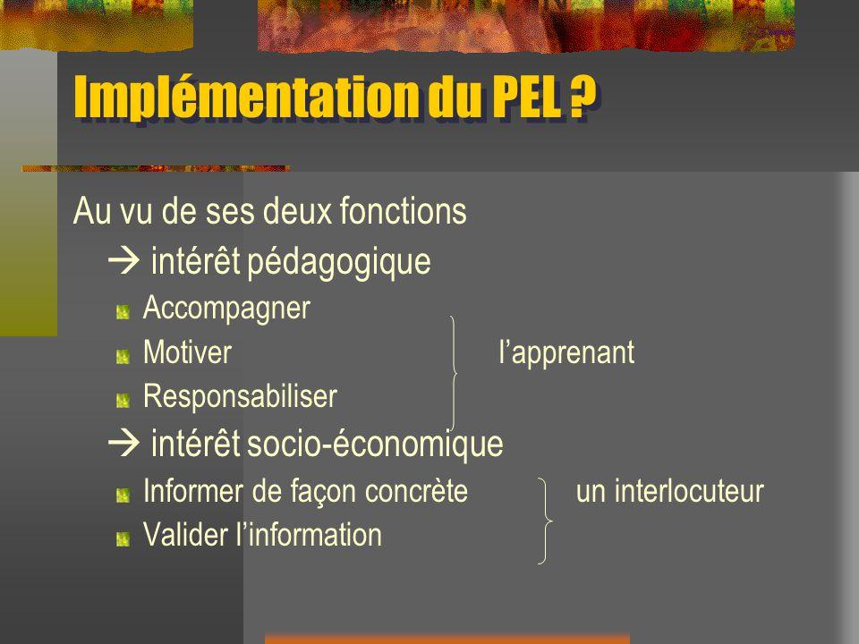 Implémentation du PEL Au vu de ses deux fonctions