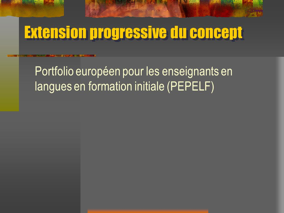 Extension progressive du concept
