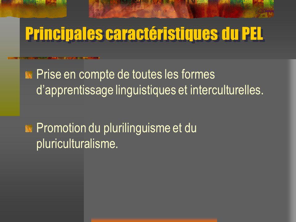 Principales caractéristiques du PEL