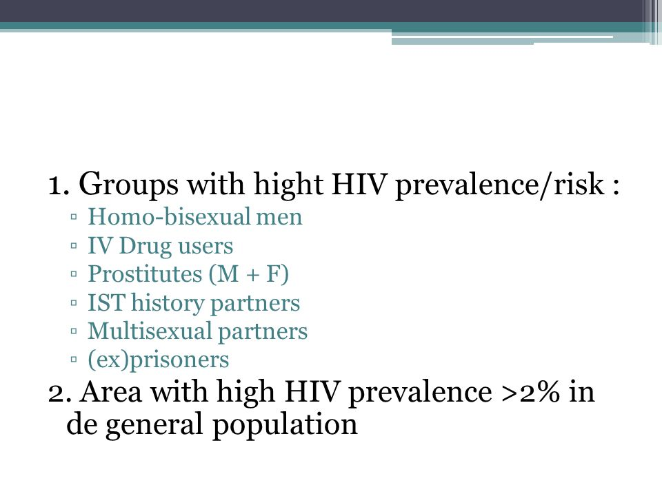 1. Groups with hight HIV prevalence/risk :