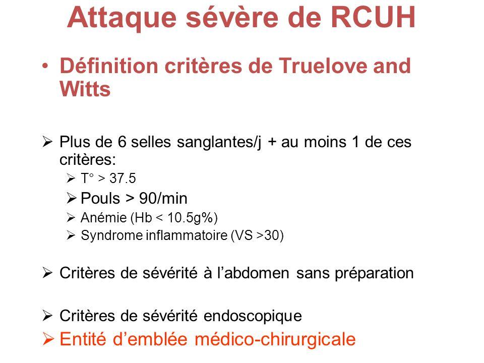 Attaque sévère de RCUH Définition critères de Truelove and Witts