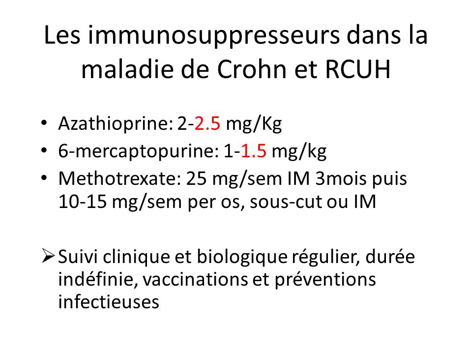Les immunosuppresseurs dans la maladie de Crohn et RCUH