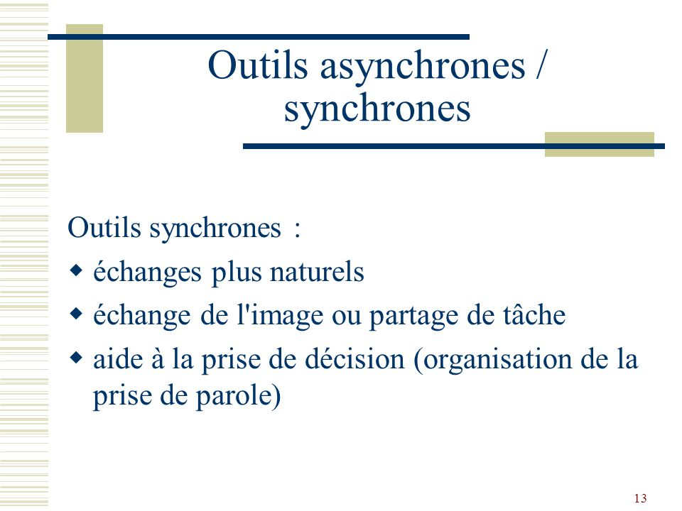 Outils asynchrones / synchrones