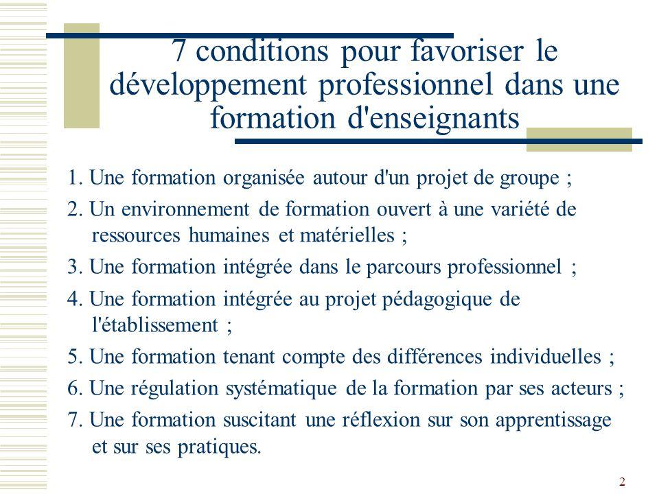7 conditions pour favoriser le développement professionnel dans une formation d enseignants