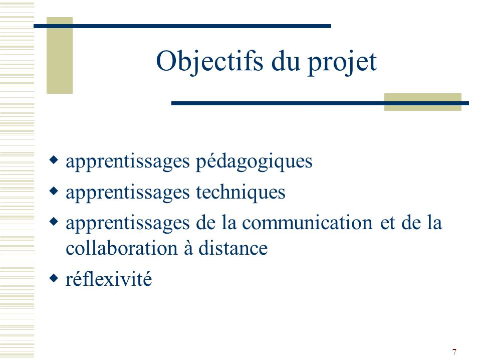 Objectifs du projet apprentissages pédagogiques