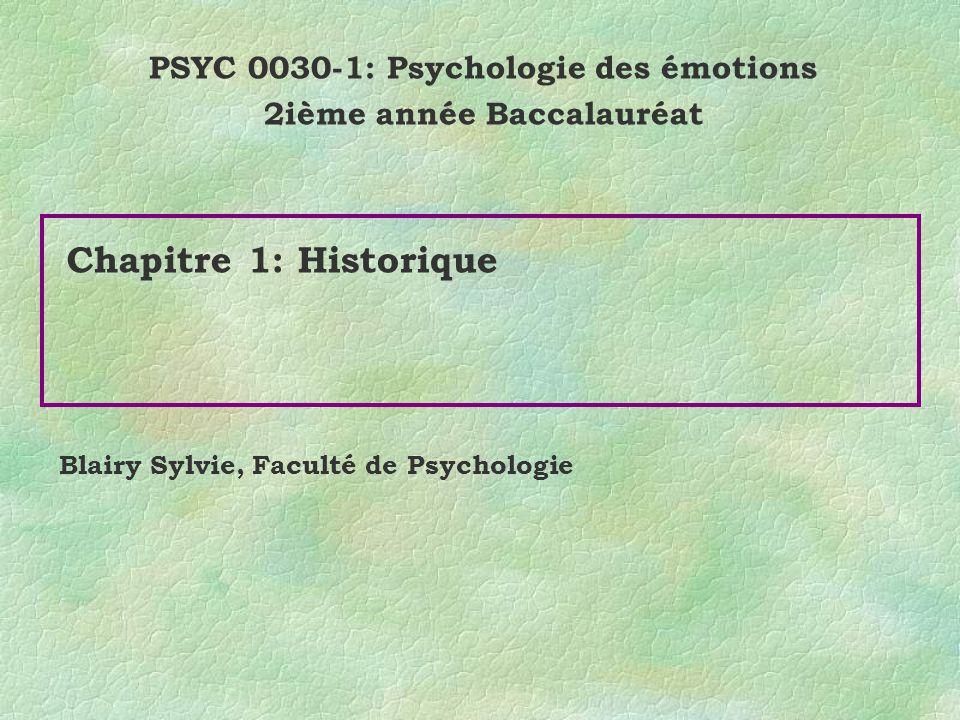 PSYC 0030-1: Psychologie des émotions 2ième année Baccalauréat