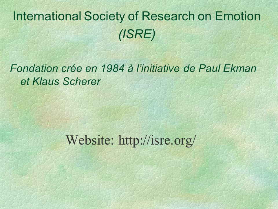 International Society of Research on Emotion