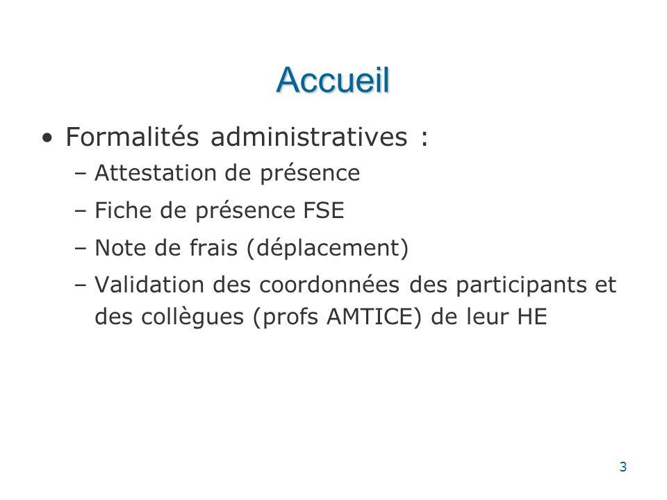 Accueil Formalités administratives : Attestation de présence