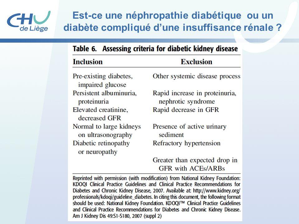 Est-ce une néphropathie diabétique ou un diabète compliqué d'une insuffisance rénale