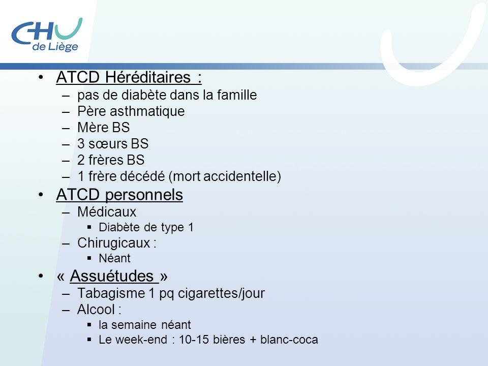 ATCD Héréditaires : ATCD personnels « Assuétudes »
