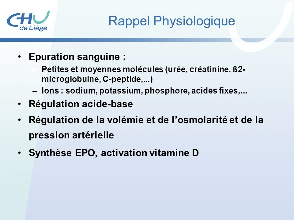 Rappel Physiologique Epuration sanguine : Régulation acide-base