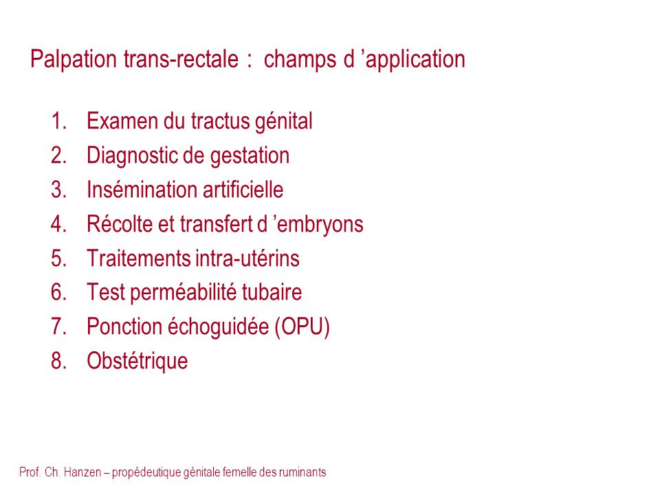 Palpation trans-rectale : champs d 'application