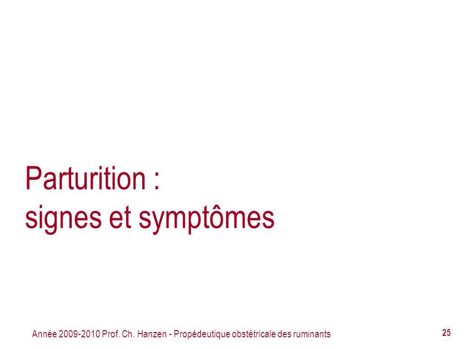 Parturition : signes et symptômes
