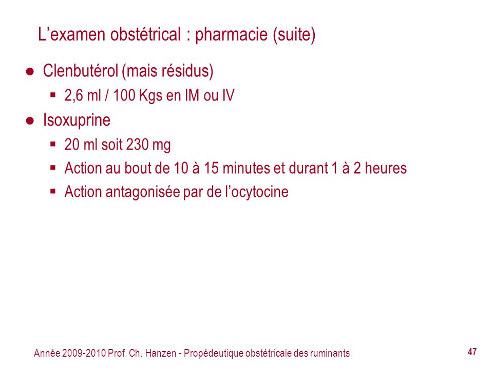 L'examen obstétrical : pharmacie (suite)