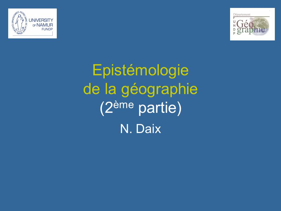 Epistémologie de la géographie (2ème partie)