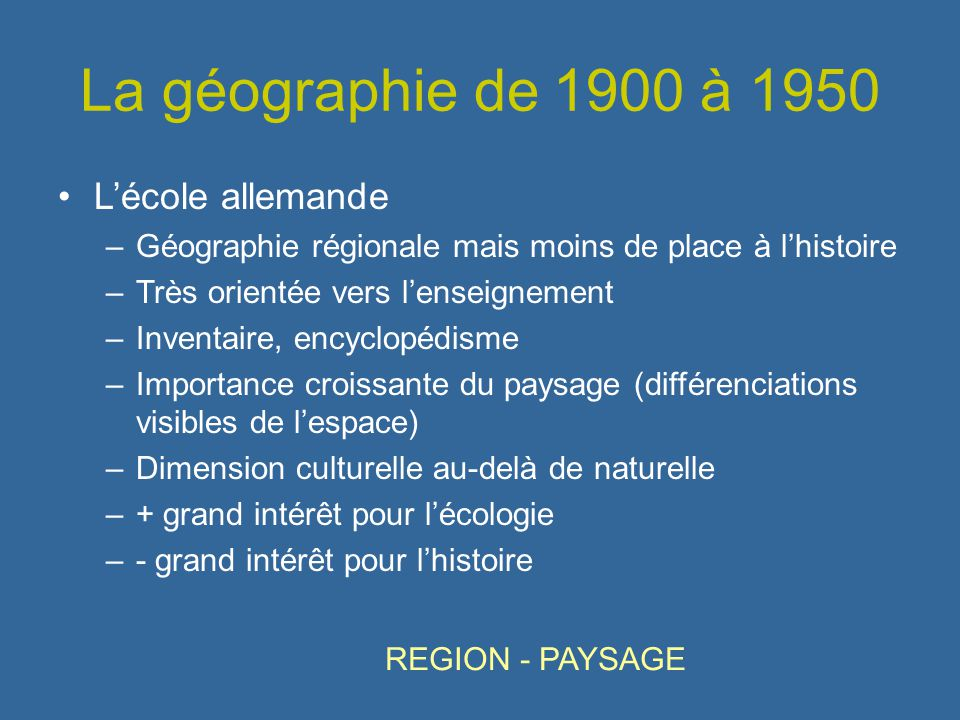 La géographie de 1900 à 1950 L'école allemande