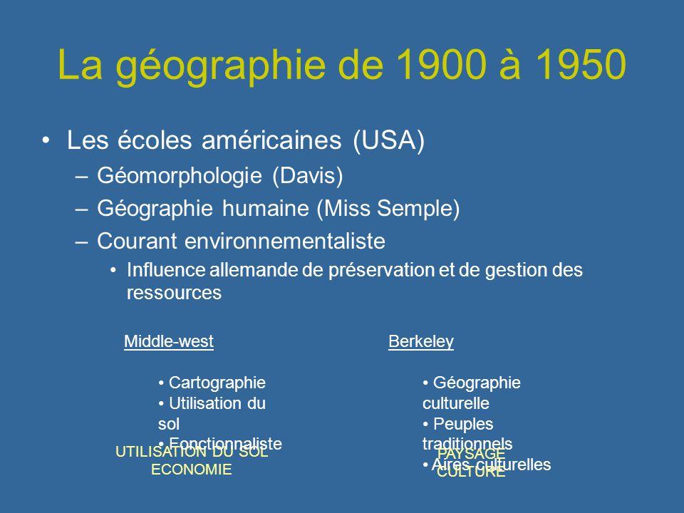 La géographie de 1900 à 1950 Les écoles américaines (USA)