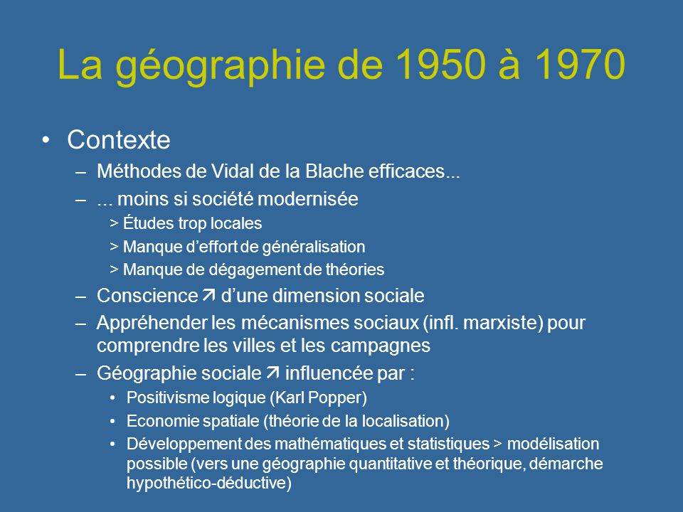 La géographie de 1950 à 1970 Contexte