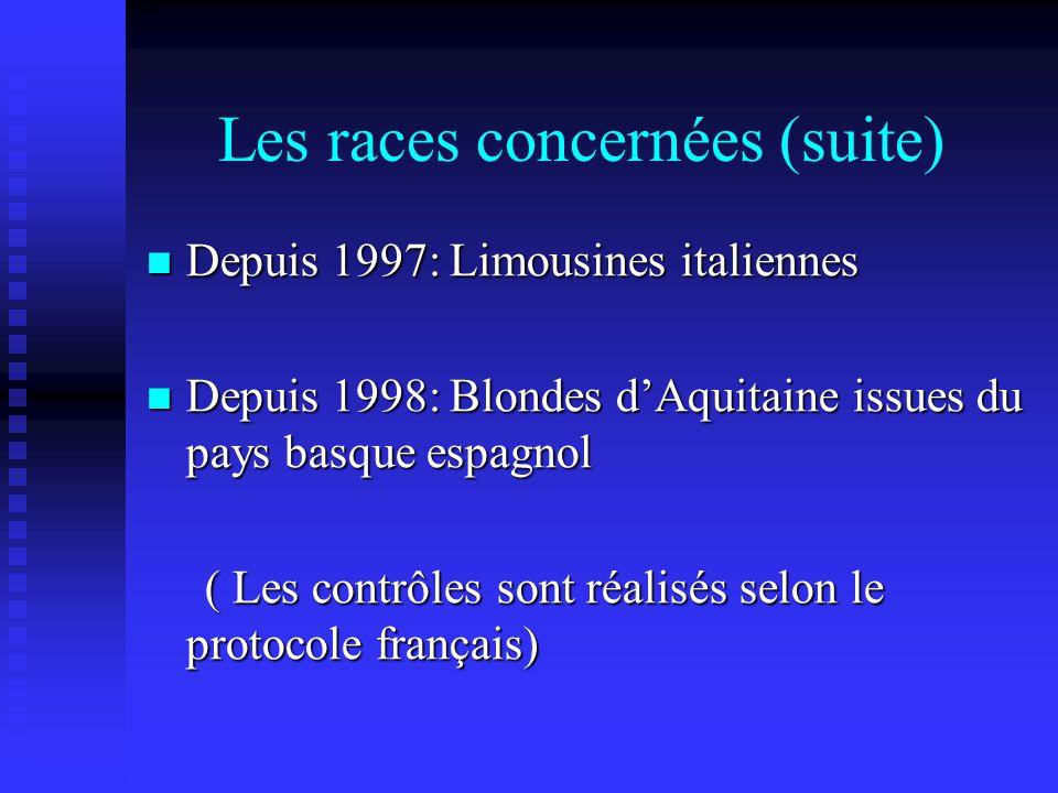 Les races concernées (suite)